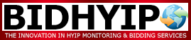 BIDHYIP: The Innovation in HYIP Monitoring and Bidding Services